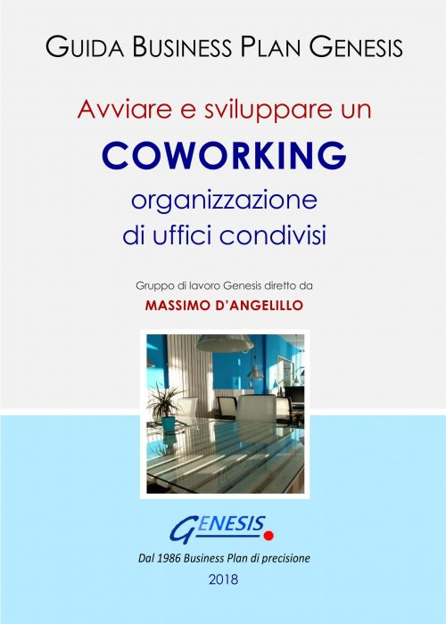 Avviare e sviluppare un COWORKING – Organizzazione di uffici condivisi. Guida Business Plan ebook + Software+molto altro (vedi descrizione di seguito)