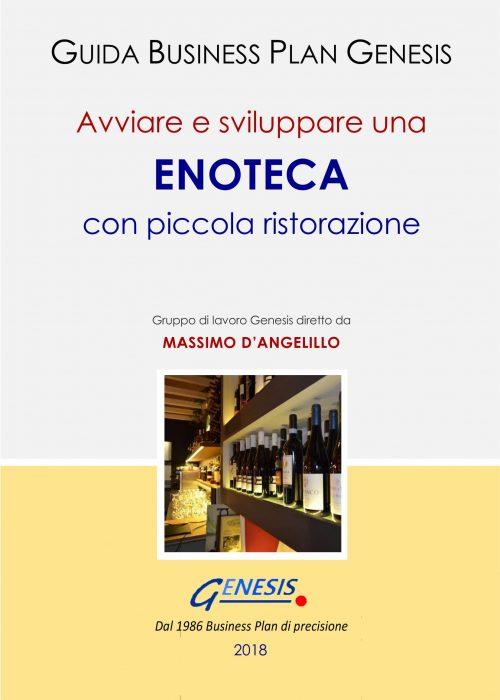 Avviare e sviluppare una ENOTECA con piccola ristorazione. Guida Business Plan ebook + Software +molto altro (vedi descrizione di seguito)