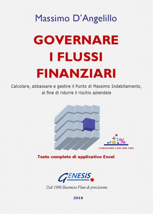 GOVERNARE I FLUSSI FINANZIARI. Strumenti per la nuova impresa.