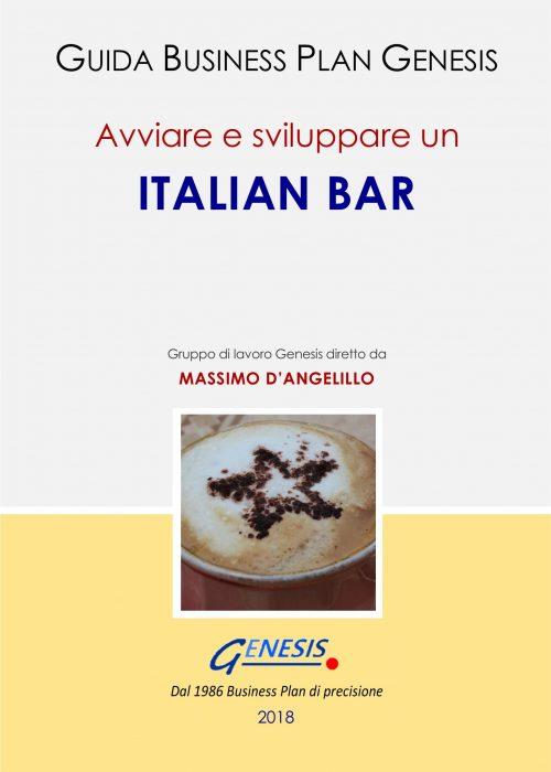 Avviare e sviluppare un ITALIAN BAR. Guida Business Plan ebook + Software +molto altro (vedi descrizione di seguito)