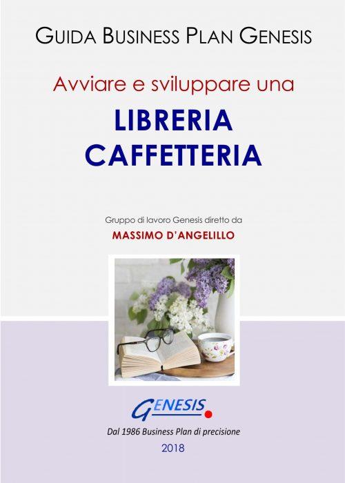 Avviare e sviluppare una LIBRERIA CAFFETTERIA. Guida Business Plan ebook + Software +molto altro (vedi descrizione di seguito)