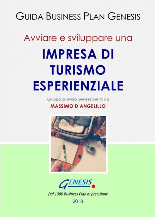 Avviare e sviluppare una IMPRESA DI TURISMO ESPERIENZIALE. Guida Business Plan ebook + Software+molto altro (vedi descrizione di seguito)