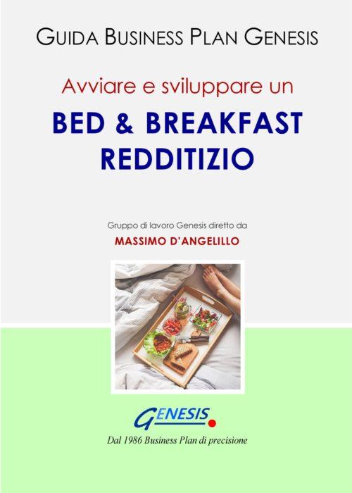 Avviare e sviluppare un BED & BREAKFAST REDDITIZIO