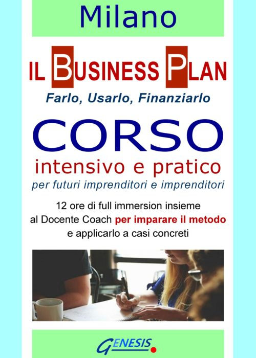 CORSO BUSINESS PLAN MILANO  16-17 luglio 2020 – Aperte le iscrizioni!