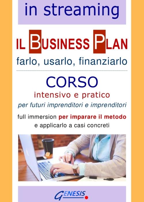 COMPLETO – CORSO BUSINESS PLAN IN STREAMING   28-29-30 dicembre 2020 – Aperte le iscrizioni!