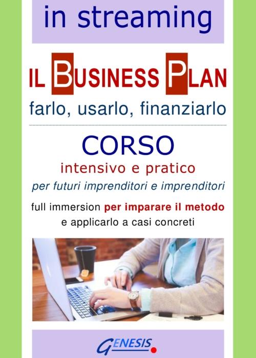 COMPLETO – CORSO BUSINESS PLAN IN STREAMING   4-7-8 gennaio 2021 – Aperte le iscrizioni!