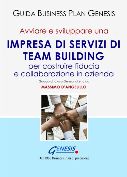 Avviare e sviluppare una IMPRESA DI SERVIZI DI TEAM BUILDING